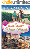 The Hail Mary Music Festival (A Second Chance for Fox Hill Book 2)