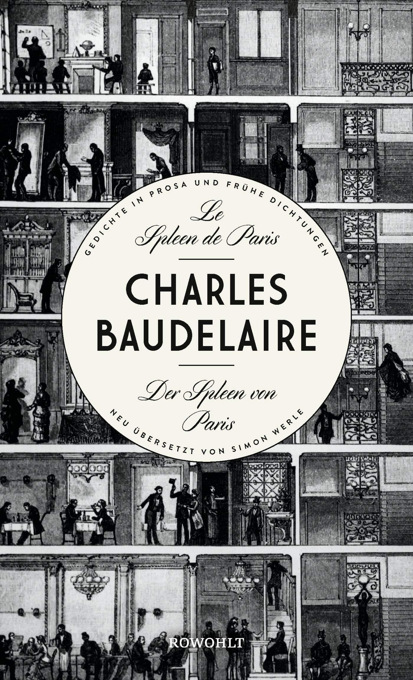 Le Spleen De Paris   Der Spleen Von Paris  Herausgegeben Und Neu übersetzt Von Simon Werle NGedichte In Prosa Und Frühe Dichtungen