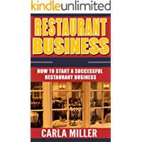 Restaurant Business: How to Start a Successful Restaurant Business