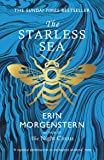 The Starless Sea: the spellbinding Sunday Times bestseller