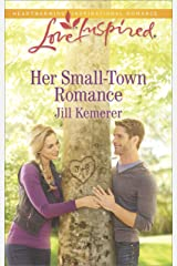 Her Small-Town Romance (Love Inspired) Kindle Edition