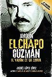 "Joaquin El Chapo Guzman: El Varon de la Droga / Joaquín ""el Chapo"" Guzmán: The Drug Baron"