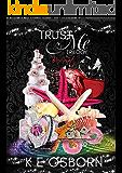 The Trust Me Trilogy Box Set