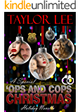 A Special 'Ops and Cops Christmas: Sexy Romantic Suspense Holiday Novella (The All Fired UP Series Book 6)