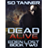 Dead Alive: Eden Lost Book Two (The Hunter Wars:Eden Lost 2)