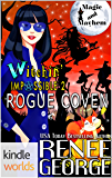 Magic and Mayhem: Witchin Impossible 2: Rogue Coven (Kindle Worlds Novella) (Witchin' Impossible Mysteries)