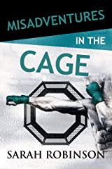 Misadventures in the Cage Kindle Edition
