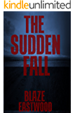 The Sudden Fall