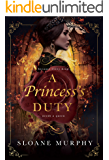 A Princess's Duty (Of Fire and Frost Book 1)