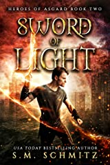 Sword of Light (Heroes of Asgard Book 2) Kindle Edition