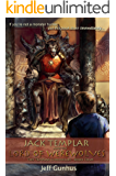 Jack Templar and the Lord of the Werewolves (The Jack Templar Chronicles Book 4)
