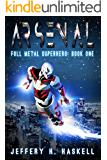 Arsenal (Full Metal Superhero Book 1)