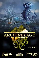 Archipelago - May 2017 Kindle Edition