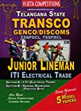 TS TRANSCO GENCO/DISCOMS TSNPDCL, TSSPDCL Junior Lineman ( I.T.I Electrical Trade ) [ ENGLISH MEDIUM ]
