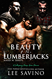 Beauty and the Lumberjacks: A contemporary reverse harem romance (Hard 'n Dirty)