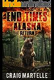 Return (End Times Alaska Book 3)