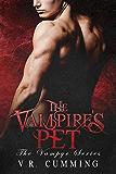 The Vampire's Pet (The Vampyr Book 1)
