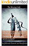 The Missing Link - Das fehlende Element zur Manifestation: Gesetz der Anziehung
