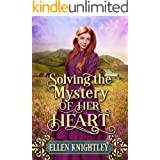 Solving the Mystery of her Heart: A Historical Western Romance Book