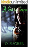 A Gifted Curse (The Cloven Pack Series: Book One)