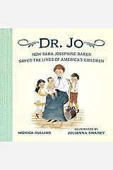 Dr. Jo: How Sara Josephine Baker Saved the Lives of America's Children Hardcover