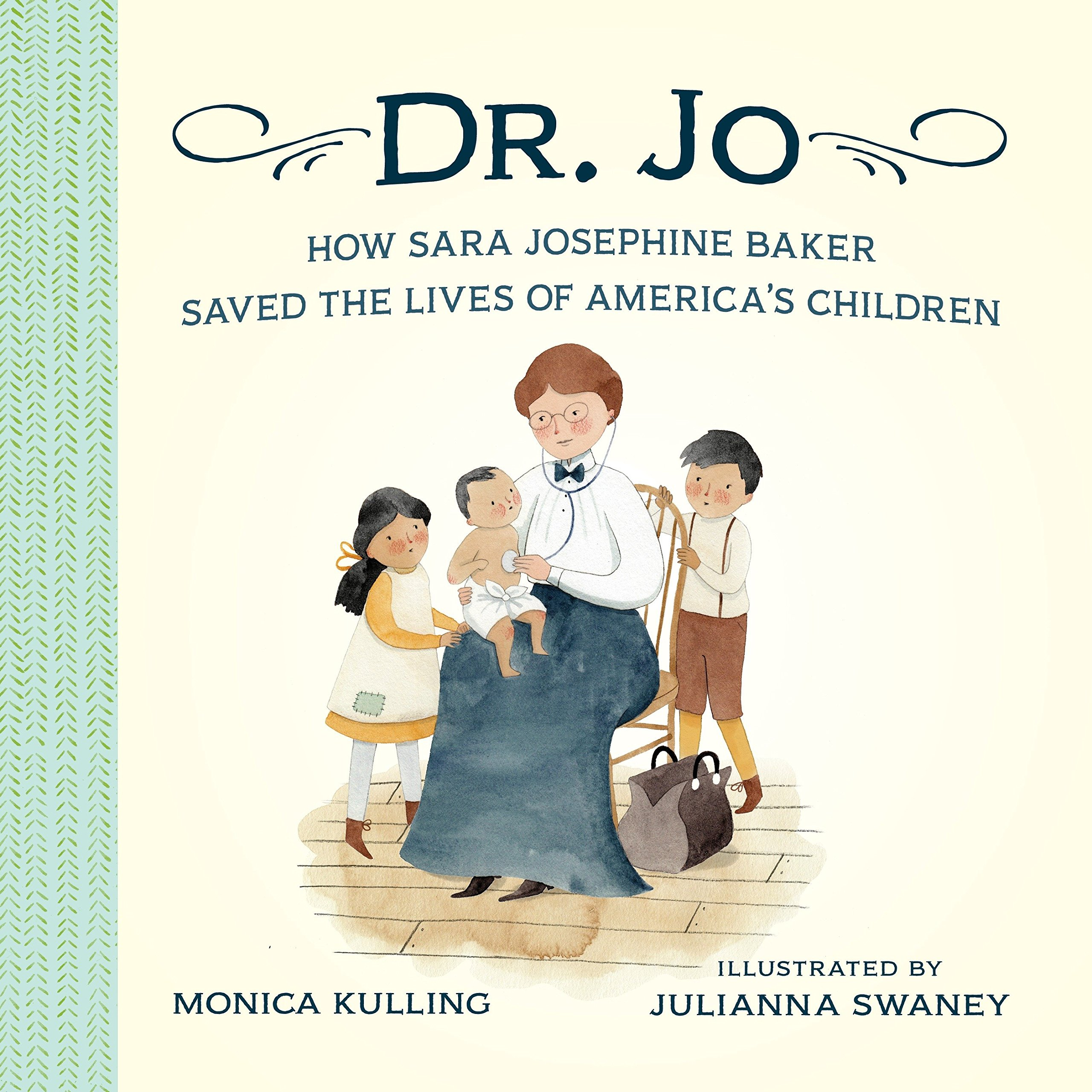Download Dr. Jo: How Sara Josephine Baker Saved the Lives of America's Children pdf epub