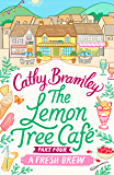 The Lemon Tree Café - Part Four: A Fresh Brew