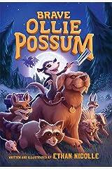 Brave Ollie Possum Hardcover