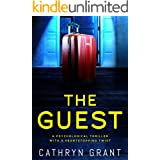 The Guest: A psychological thriller with a shocking twist