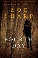 Fourth Day: A Charlie Fox Thriller (Charlie Fox Thrillers) Kindle Edition