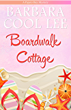 Boardwalk Cottage (A Pajaro Bay Mystery Book 2) (English Edition)