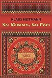 No Mummy, No Papi: Die sechs Leben des Raju