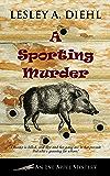 A Sporting Murder (An Eve Appel Mystery Book 3)