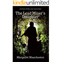 The Lead Miner's Daughter