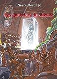 Les Guerriers du silence: Les Guerriers du silence, T1