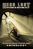 Hero Lost: Mysteries of Death and Life