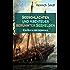 Seeschlachten und Abenteuer berühmter Seehelden - Ein Buch der Admirale (Vollständige Ausgabe): Spannende Kapitänsgeschichten: Horatio Nelson + Kap Sanct ... Forbin + Die Schlacht der fünf Admiräle...