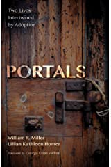 Portals: Two Lives Intertwined by Adoption Kindle Edition
