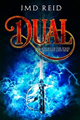 Dual: A Short Story of the Jewel Machine Universe Kindle Edition