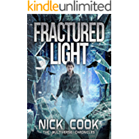 Fractured Light: Book 1 in the Sci-Fi Thriller Fractured Light Trilogy
