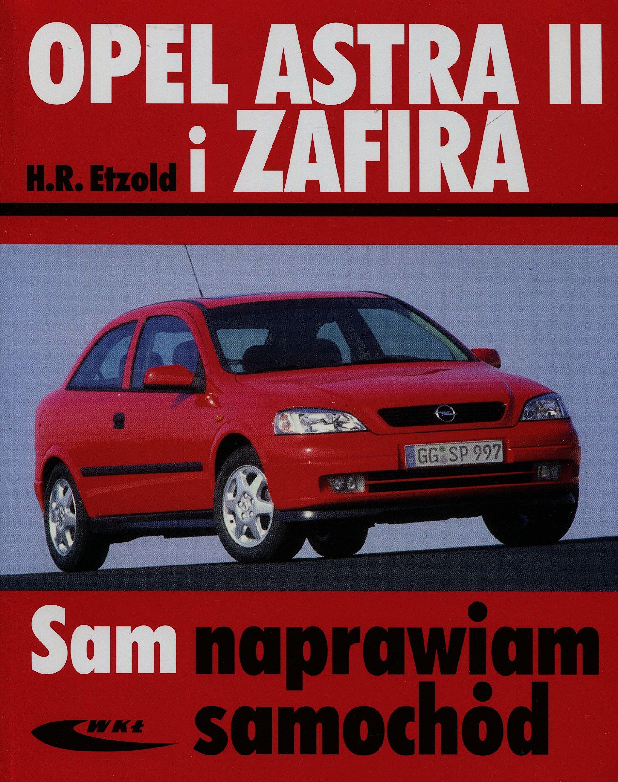 Opel Astra II i Zafira: Amazon.es: H. R. Etzold: Libros en idiomas extranjeros