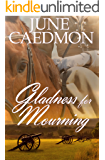 Gladness for Mourning (Whispers of Grace Book 2)