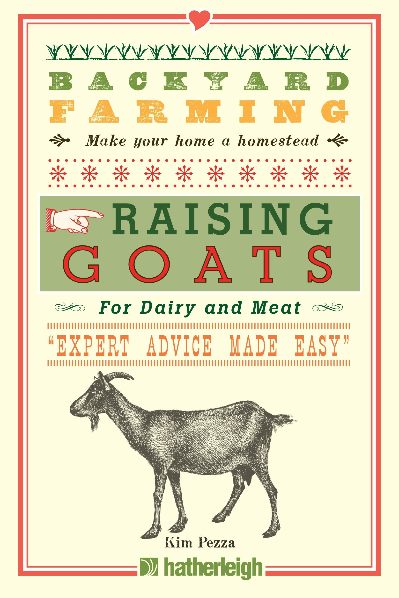 Read Online Backyard Farming: Raising Goats: For Dairy and Meat ebook