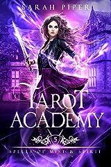 Tarot Academy 5: Spells of Mist and Spirit Kindle Edition
