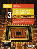 Elettronica ed elettrotecnica. Ediz. openschool. Per gli Ist. tecnici industriali. Con e-book. Con espansione online: 3