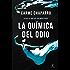 La química del odio (Spanish Edition)