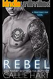 Rebel (Blood & Roses series Book 7)