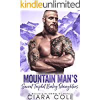 Mountain Man's Secret Triplet Baby Daughters: A Mountain Man BWWM Romance (Mountain Men)