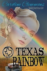 Texas Rainbow (Texas Time Travel Book 2)