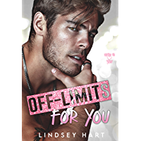 Off-Limits for You: A Steamy Best Friends To Lovers Rom Com (Fated To Love You)